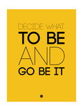 Decide What to Be and Go Be it 2
