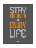 Stay Focused and Enjoy Life 2