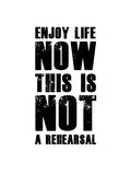 Enjoy Life Now White