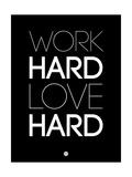 Work Hard Love Hard Black