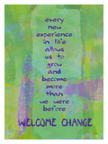 Welcome Change