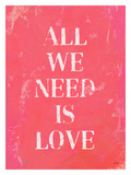 All We Need Is Love Pink