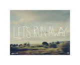 Let?s Run Away
