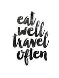 Eat Well Travel Often 2