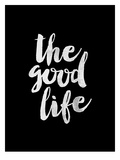 The Good Life BLK