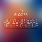 To Success,Inspirational Words