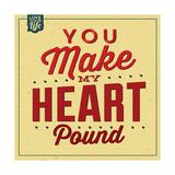 You Make My Heart Pound