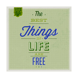 The Best Tings in Life are Free 1