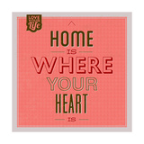 Home Is Were Your Heart Is 1