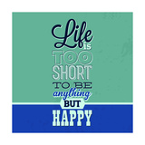 Life Is Too Short 1
