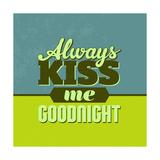 Always Kiss Me Goodnight 1