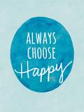 Always Choose Happy