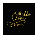Hello Love Gold on Black
