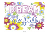 Dream Colorfully