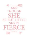 She Is Fierce Pink