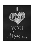 Chalkboard I Love You More