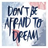 Afraid To Dream