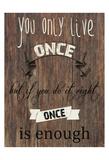 Live One Life