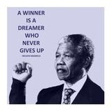 A Winner is A Dreamer - Nelson Mandela