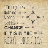 There Is Nothing Wrong With Change