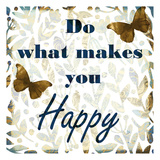 Do What Makes