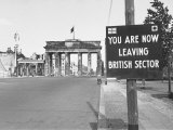 "Sign on Border Warning ""You are Now Leaving British Sector"" Photographic Print by Carl Mydans"