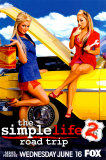 The Simple Life 2: Road Trip (Advance) Posters