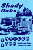 Retro - Shady Oaks Trailer Park Posters