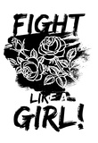 Fight Like a Girl! Lámina