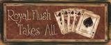 Royal Flush gewinnt alles (mit engl. Text) Kunstdrucke von Grace Pullen