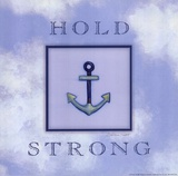 Hold Strong Posters por Stephanie Marrott