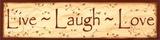 Live, Laugh, Love Prints by Kim Klassen