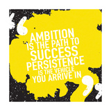 Motivational Inspirational Quote Poster Design Concept / Ambition is the Path to Success Persistenc Láminas por  SwanOmurphy
