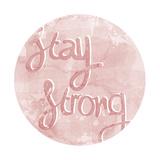 Mantra - Strong Posters par Sasha Blake