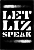 Let Liz Speak - Blanc Spray Stencil Stampe