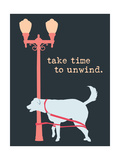 Unwind - Dark Version Posters av  Dog is Good