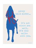 Never Walk - Patriot Version Poster av  Dog is Good
