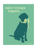 Things Happen - Teal Version Premium Giclee-trykk av  Dog is Good