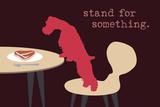 Stand - Darker Version Poster par  Dog is Good