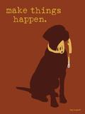 Things Happen - Brown Version Signe en plastique rigide par  Dog is Good