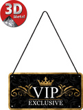 VIP Exclusive Plaque en métal