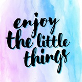 Enjoy the Little Things Poster di  Color Me Happy