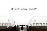 Typewriter If Not Now When Fotografia por Ivelin Radkov