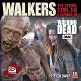 Walkers - The Eaters, Biters, and Roamers of AMC's The Walking Dead - 2018 Calendar Kalender