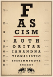 Facism Eye Chart Pôsters