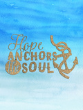 Hope Anchors The Soul Poster di  Grab My Art