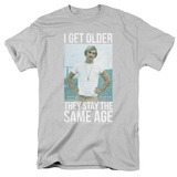 Dazed And Confused- I Get Older T-shirts