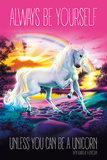 Unicorn - Always Be Yourself Prints