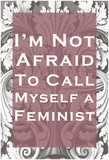 Not Afraid To Call Myself A Feminist Láminas