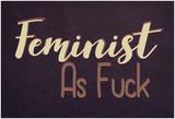 Feminist AF Pósters